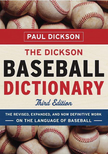 dickson baseball dictionary: third edition